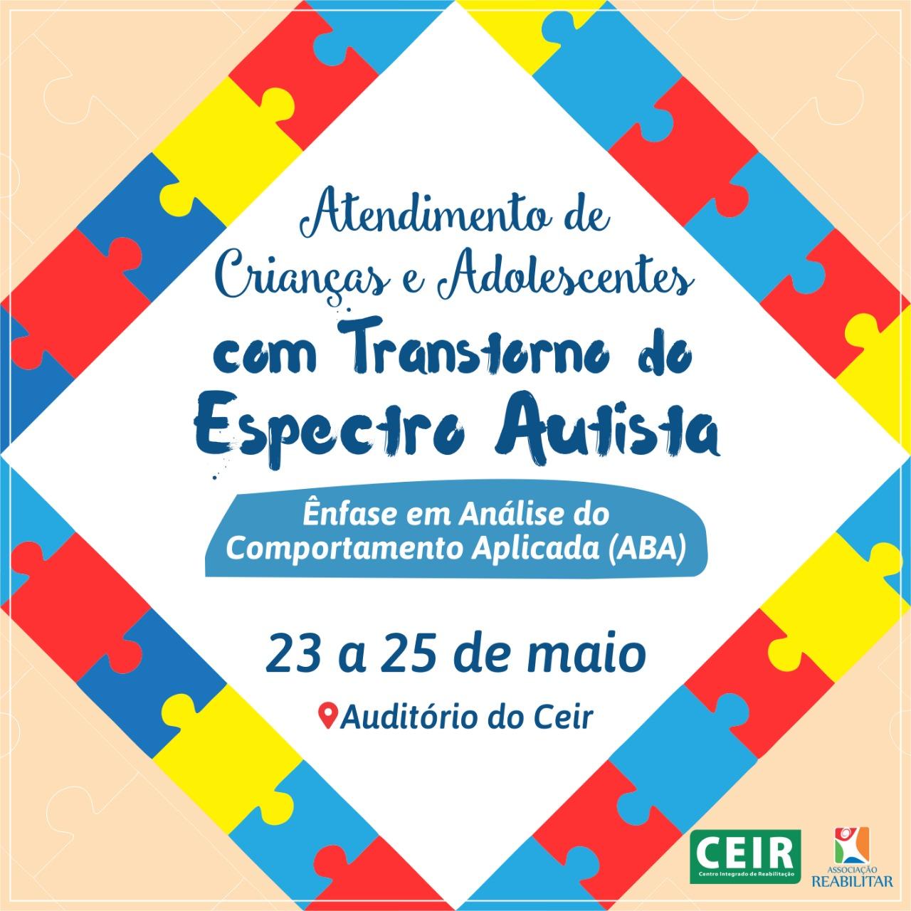 II Curso de Atendimento de Crianças e Adolescentes com Transtorno do Espectro Autista: Ênfase em Análise do Comportamento Aplicada (ABA).
