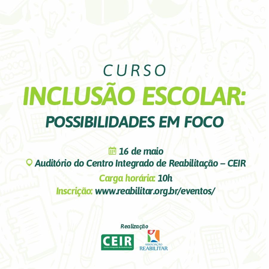 CURSO - INCLUSÃO ESCOLAR: POSSIBILIDADES EM FOCO - CANCELADO