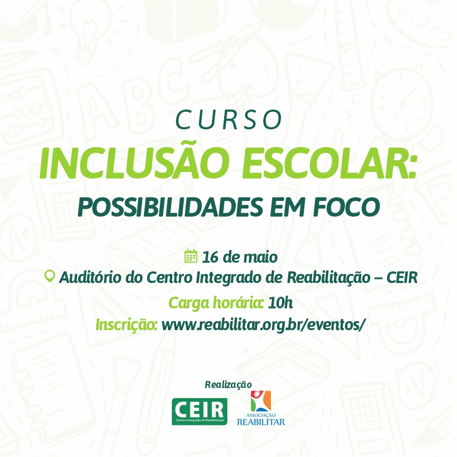 CURSO - INCLUSÃO ESCOLAR: POSSIBILIDADES EM FOCO