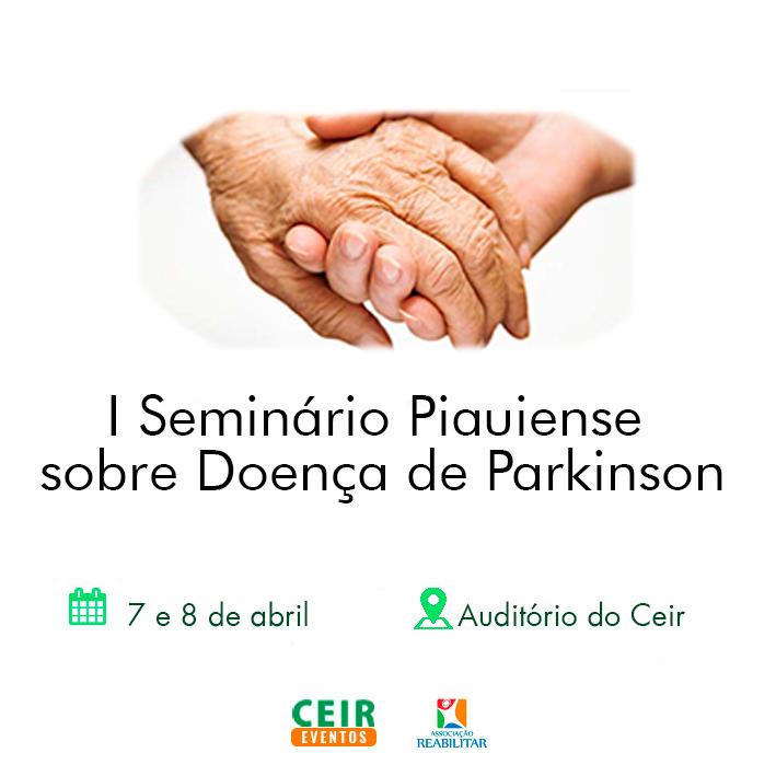 I Seminário Piauiense sobre Doença de Parkinson