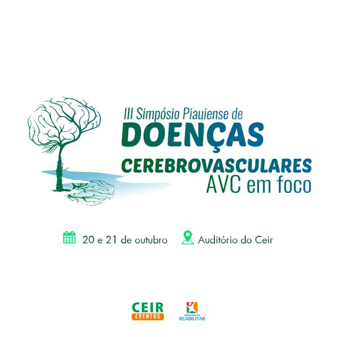III Simpósio Piauiense de Doenças Cerebrovasculares - AVC em foco